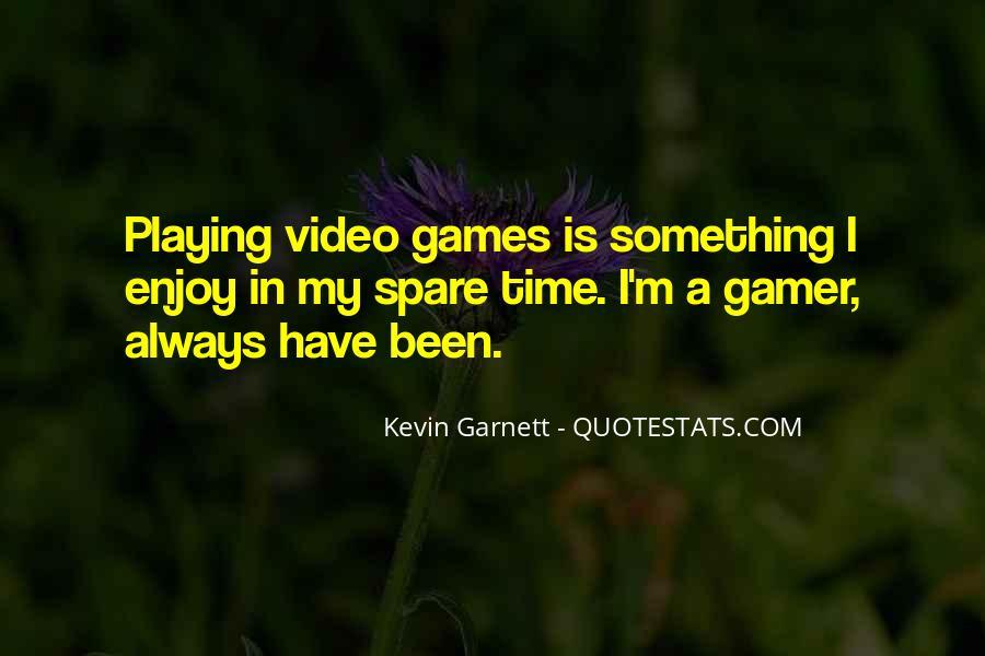Garnett's Quotes #988519