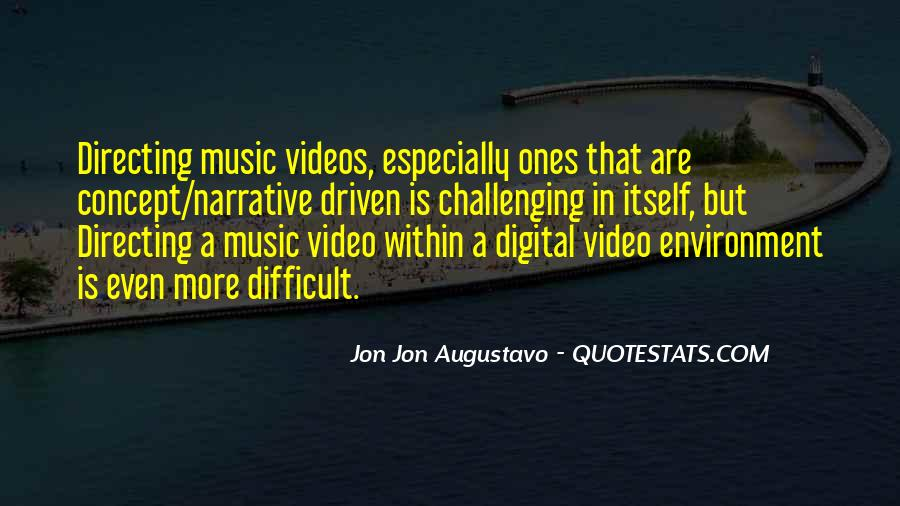 Quotes About Music Videos #1096217