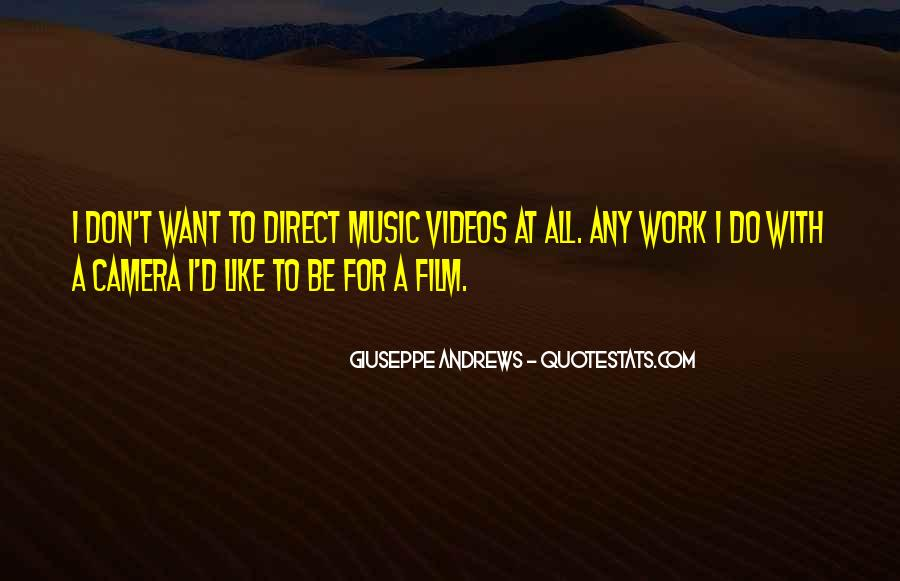 Quotes About Music Videos #1321061