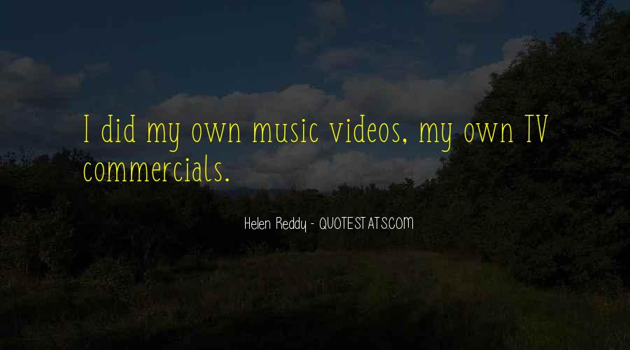 Quotes About Music Videos #1328563