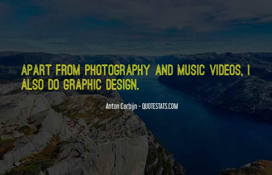 Quotes About Music Videos #1412689