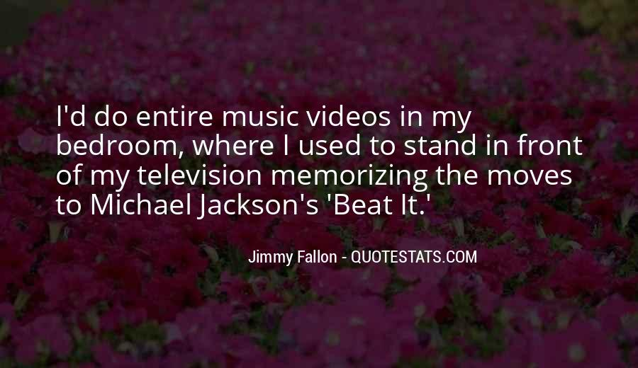 Quotes About Music Videos #1429276