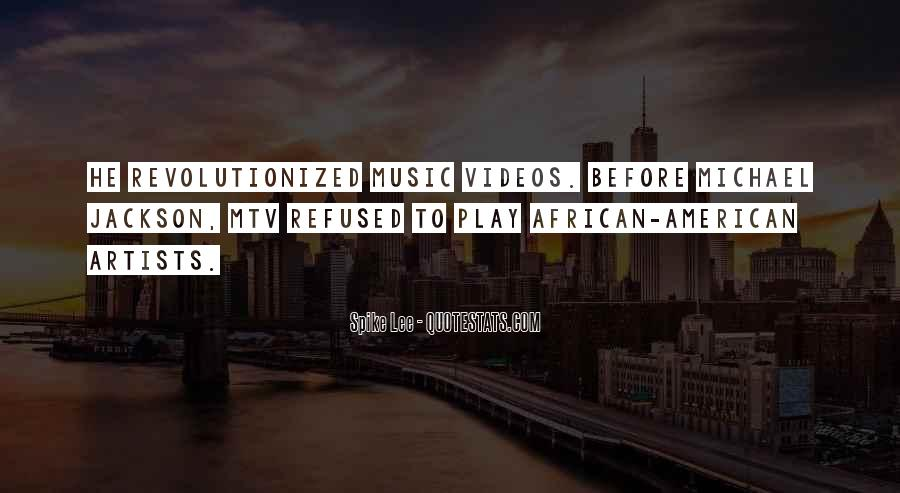 Quotes About Music Videos #189158