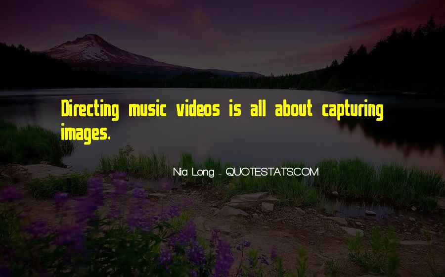 Quotes About Music Videos #203535