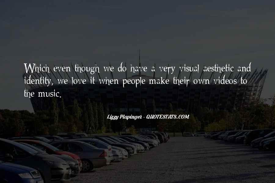 Quotes About Music Videos #59786