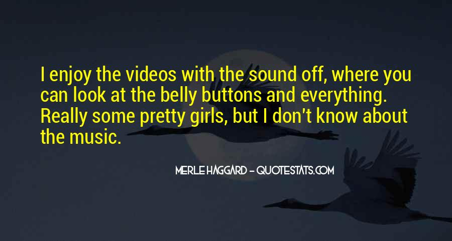 Quotes About Music Videos #63819