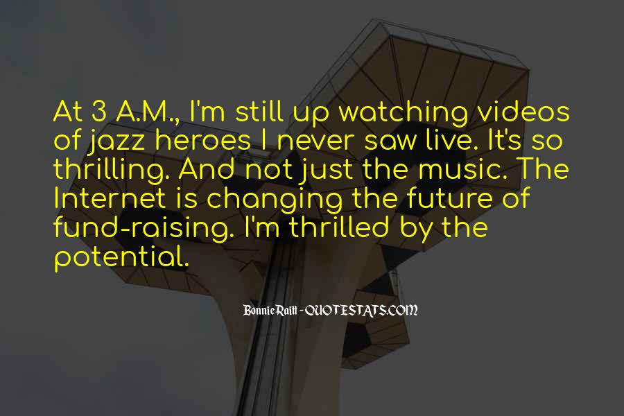 Quotes About Music Videos #645611