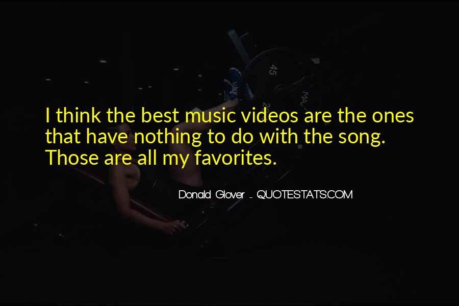 Quotes About Music Videos #873579