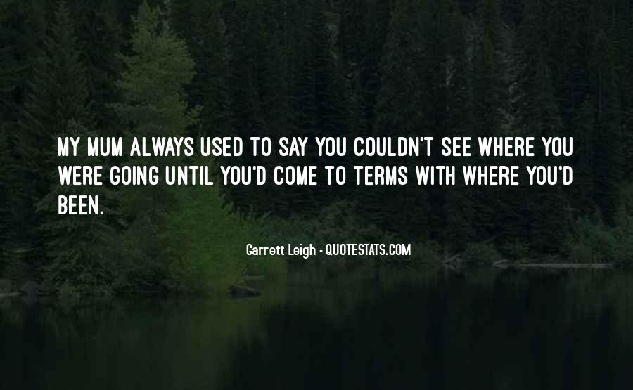 Garrett'd Quotes #1382149