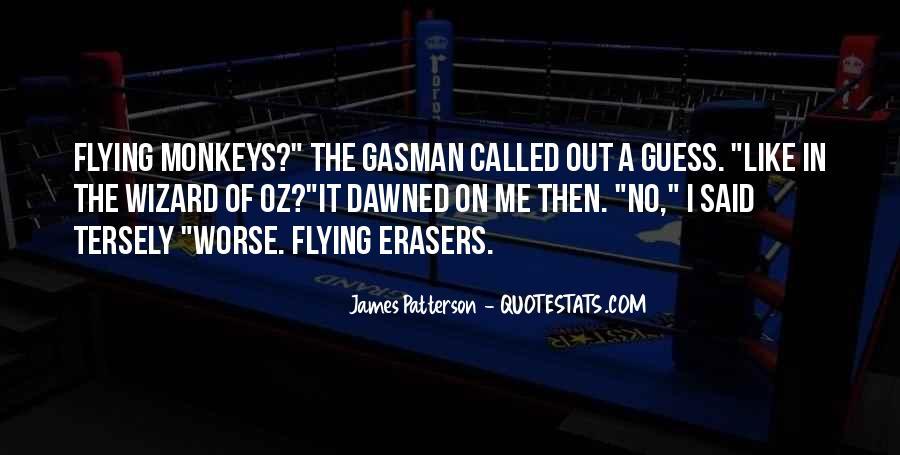Gasman's Quotes #1009234