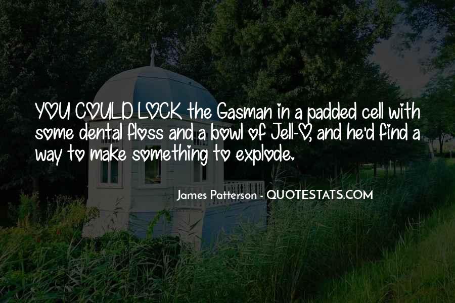 Gasman's Quotes #96954