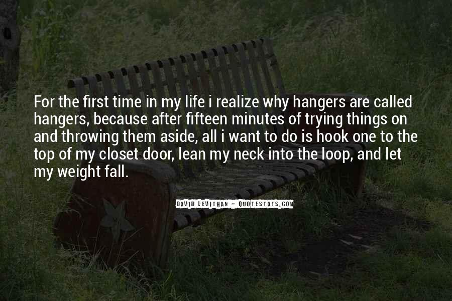 Quotes About Hangers #1365556