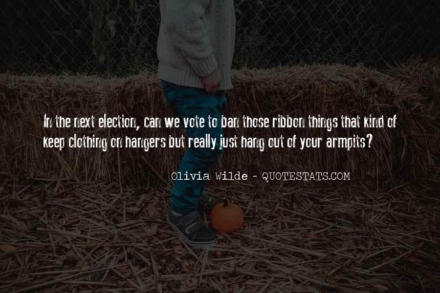 Quotes About Hangers #1578140
