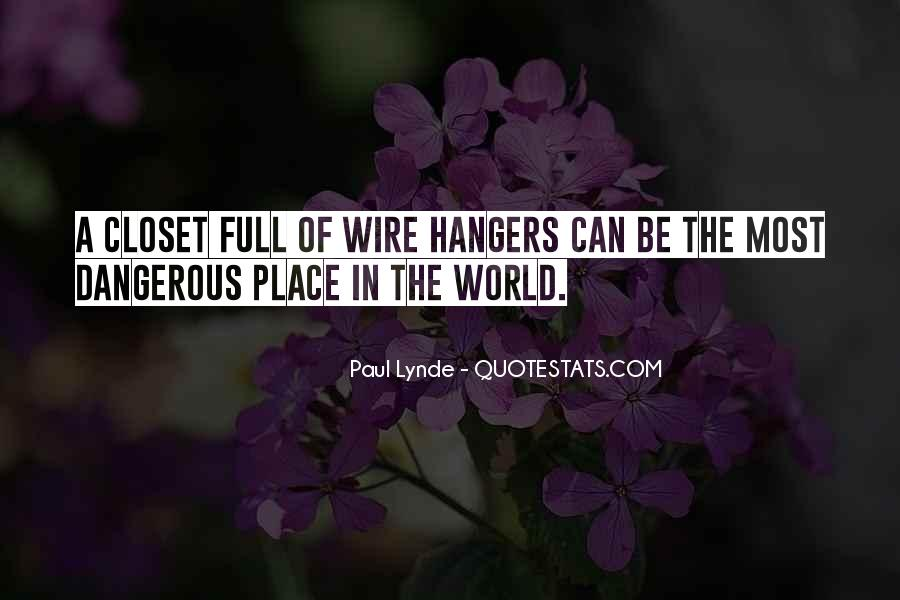Quotes About Hangers #584576