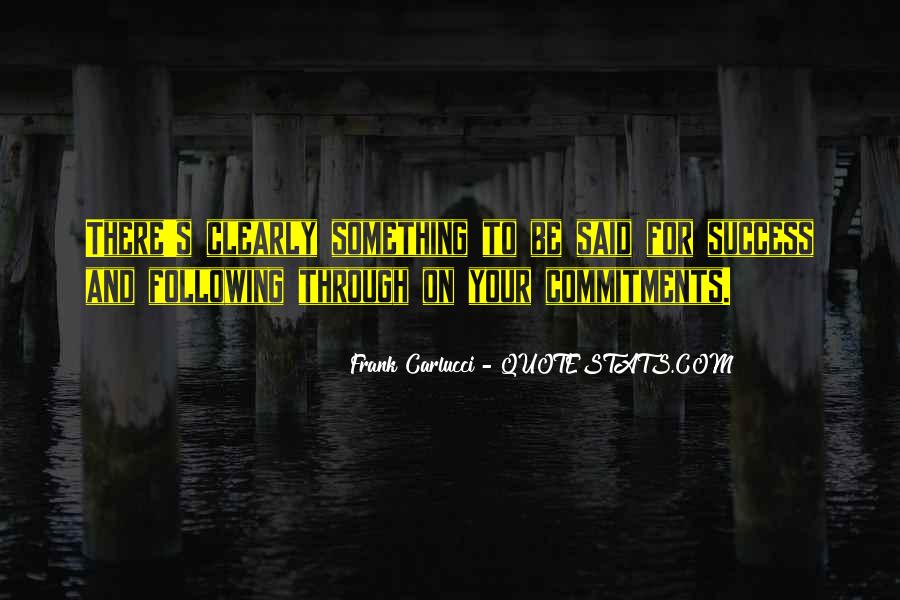 Quotes About Commitments #376183