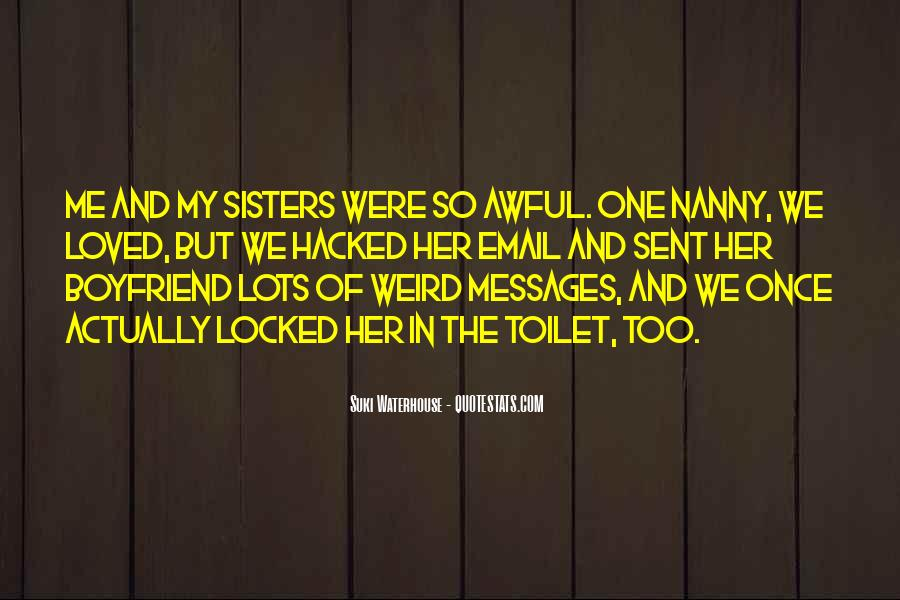 Quotes About Your Sisters Boyfriend #1390307