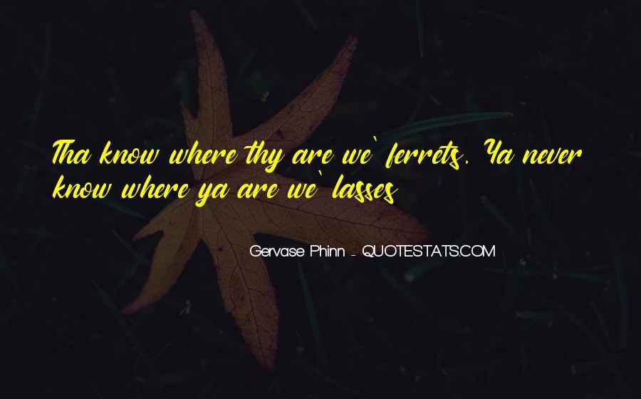 Gervase's Quotes #431238