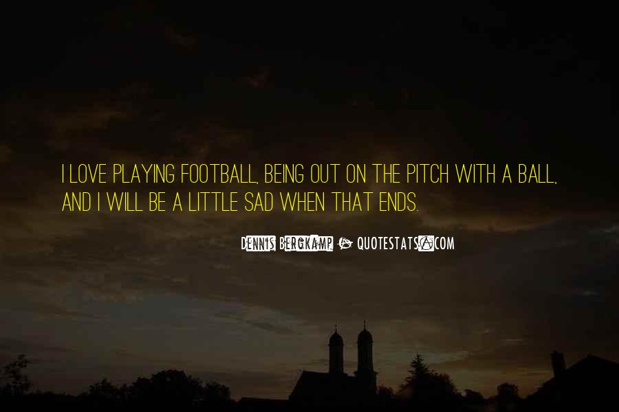 Quotes About Football Pitch #1713512