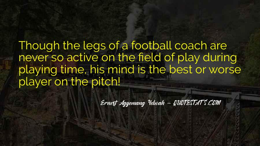 Quotes About Football Pitch #185148