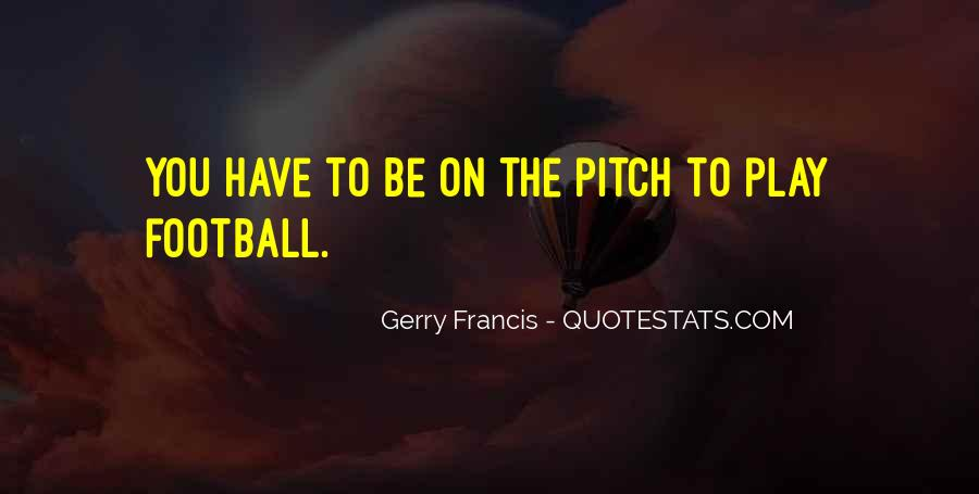 Quotes About Football Pitch #734238