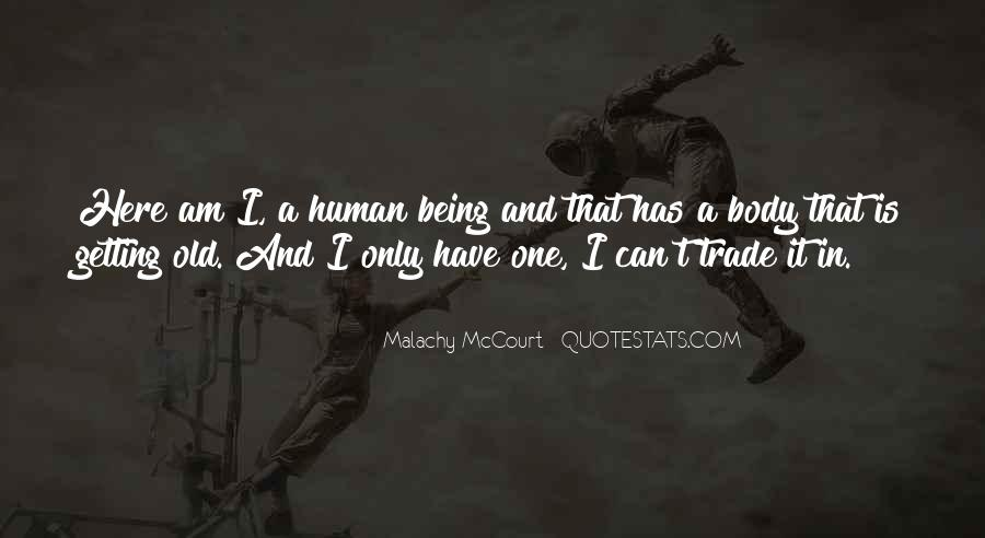 Quotes About Being That One And Only #225358