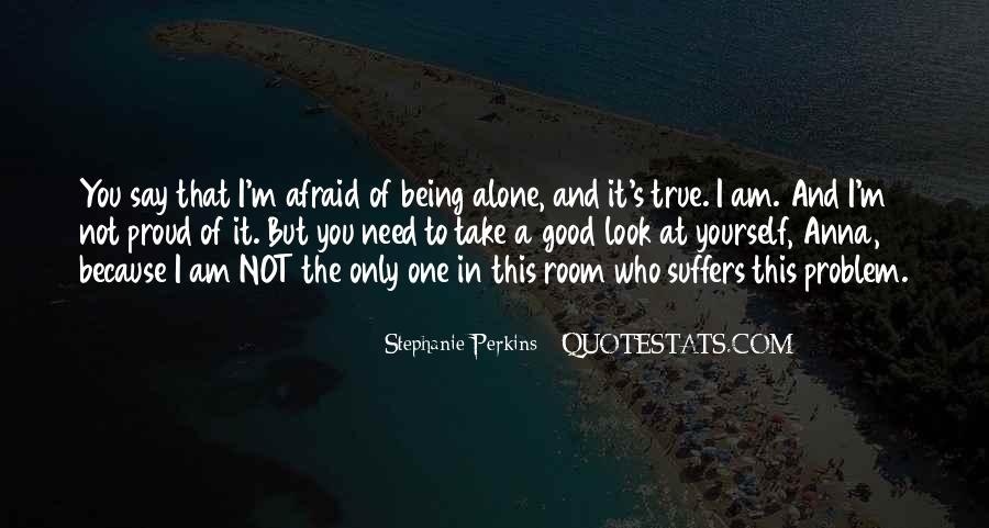 Quotes About Being That One And Only #361192