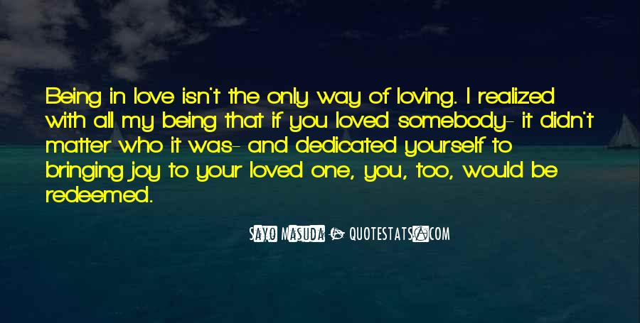 Quotes About Being That One And Only #973907