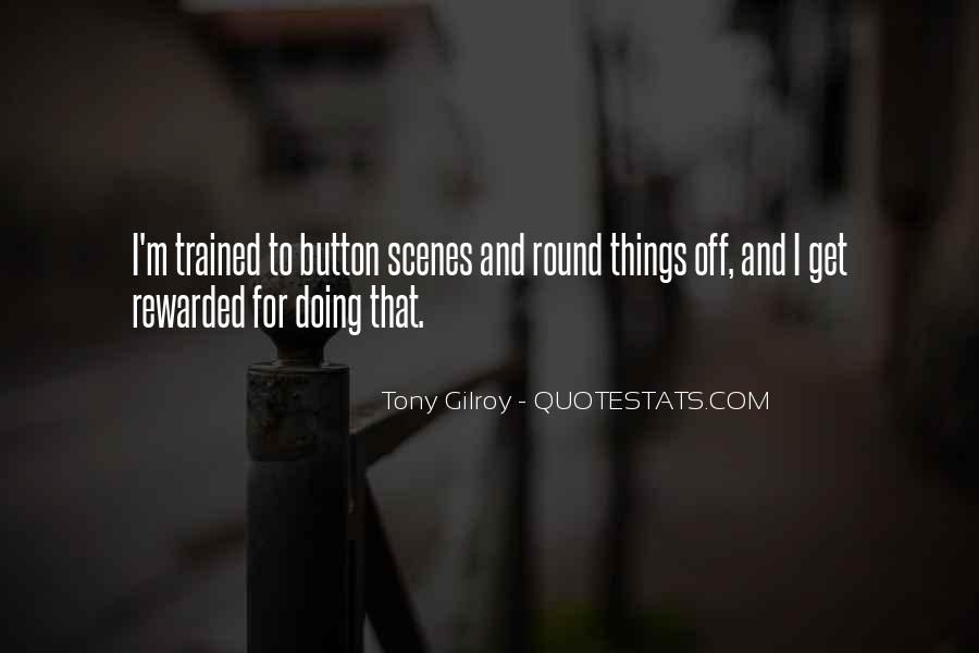 Gilroy Quotes #1063785