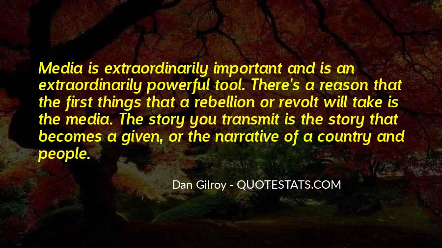 Gilroy Quotes #1801914