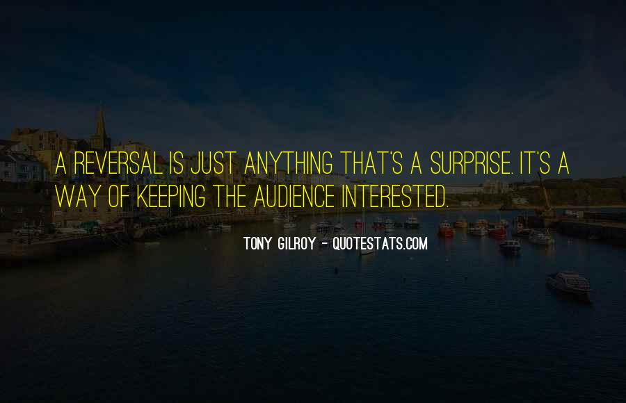 Gilroy Quotes #578856