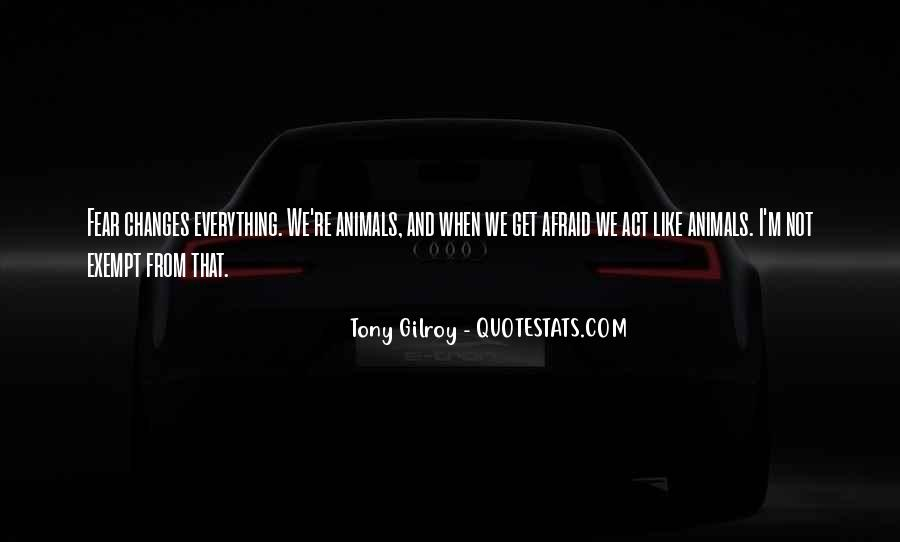 Gilroy Quotes #841125