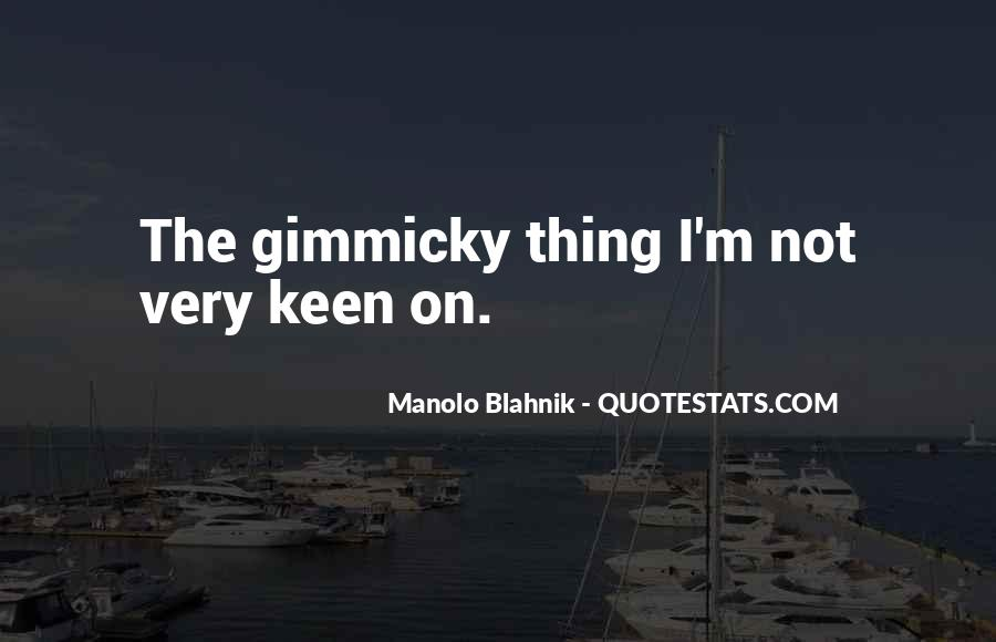 Gimmicky Quotes #1752847