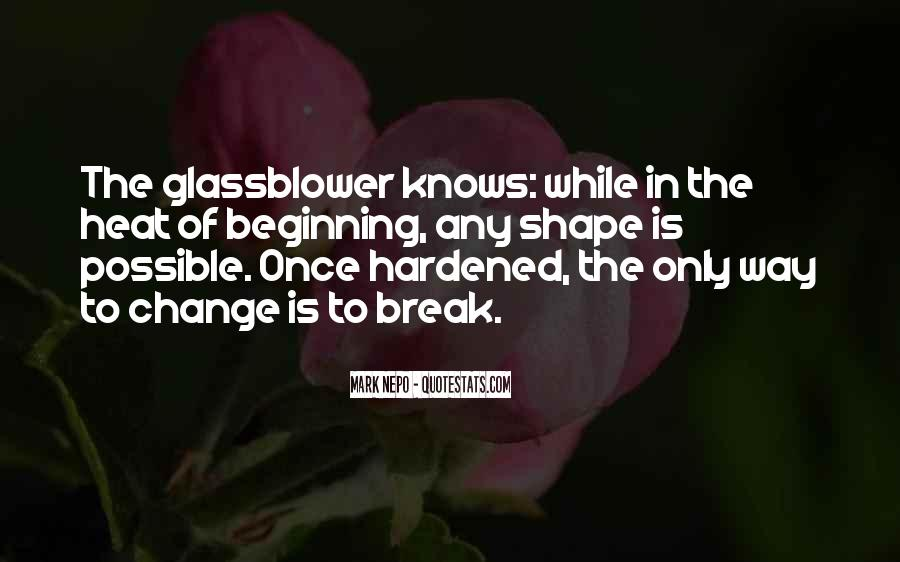 Glassblower's Quotes #1506535