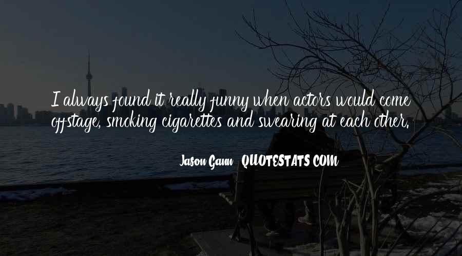 Quotes About Smoking Cigarettes Funny #641321