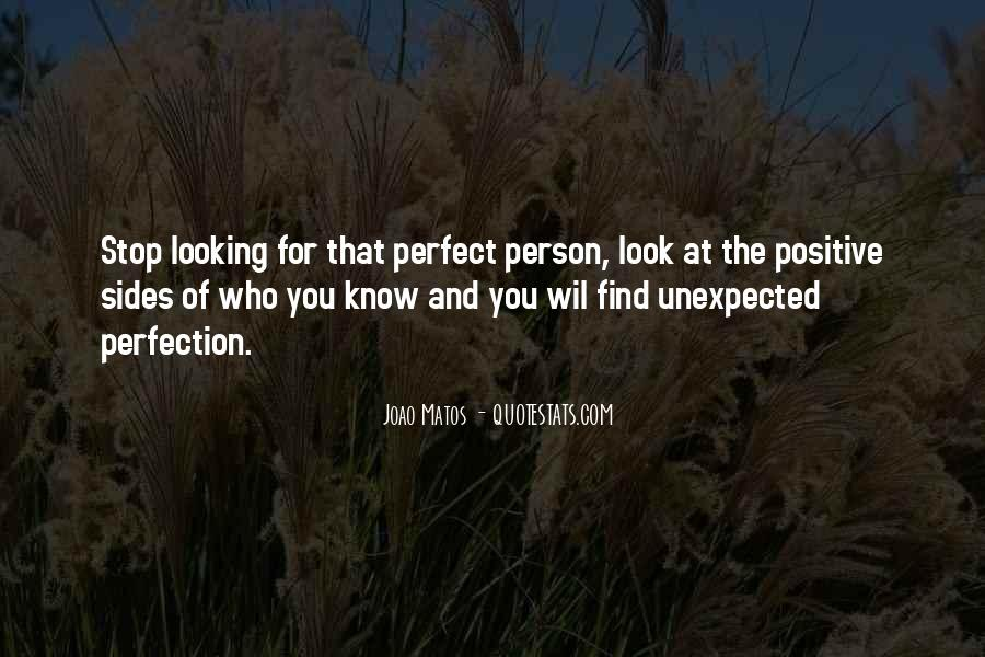 Quotes About Finding Perfection #881783