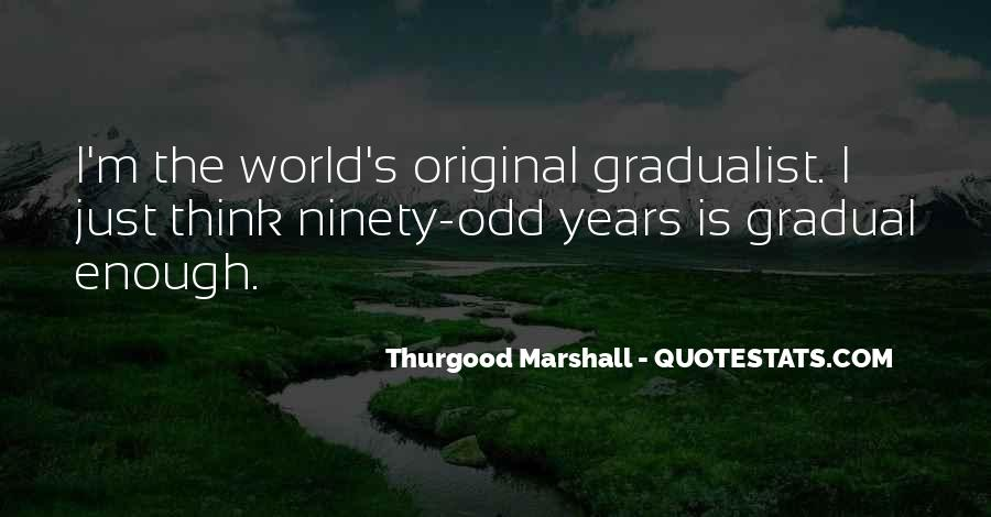 Gradualist Quotes #1132199