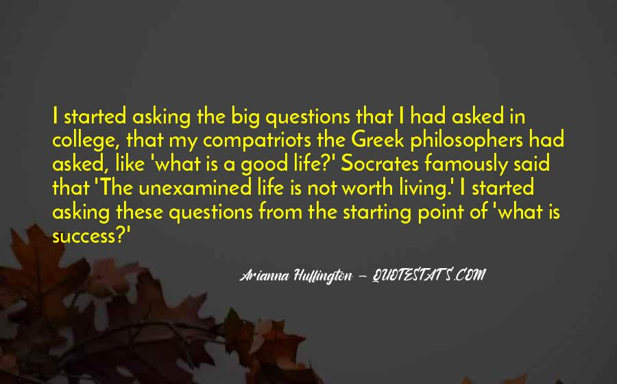 Quotes About Socrates Unexamined Life #1127567