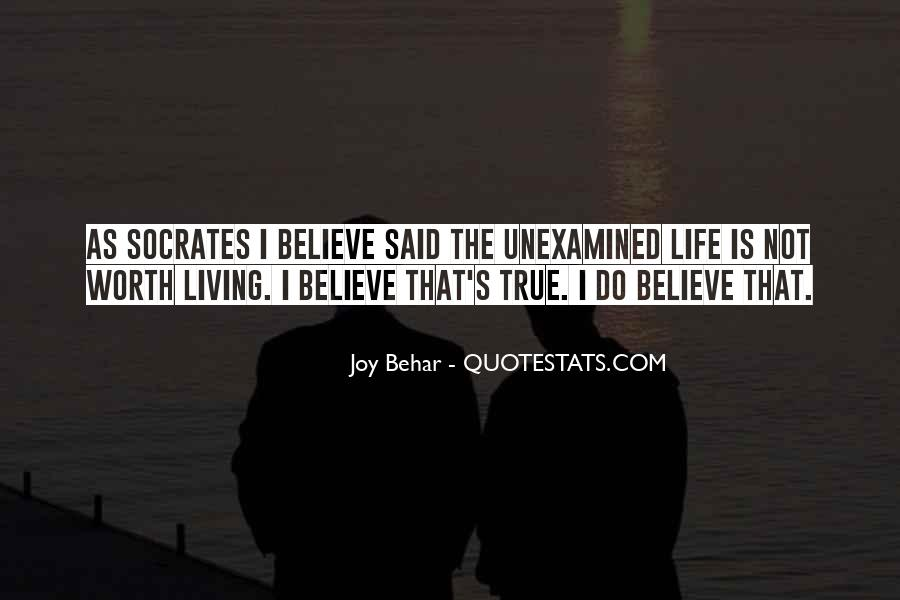 Quotes About Socrates Unexamined Life #1470968