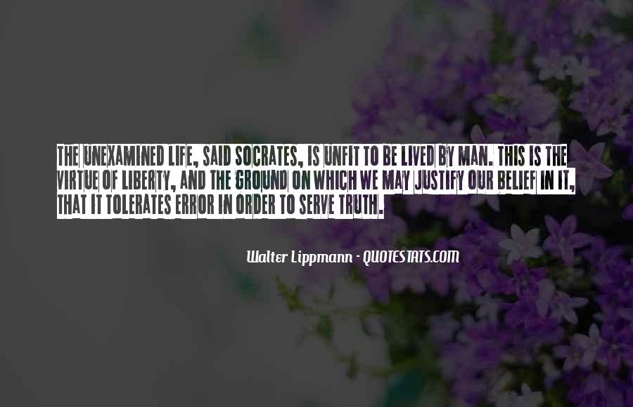 Quotes About Socrates Unexamined Life #630626
