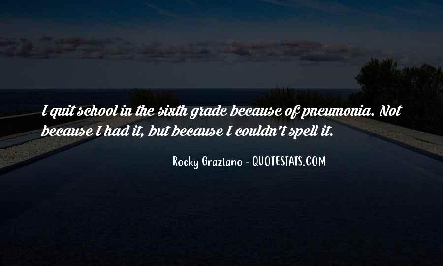 Graziano Quotes #854823