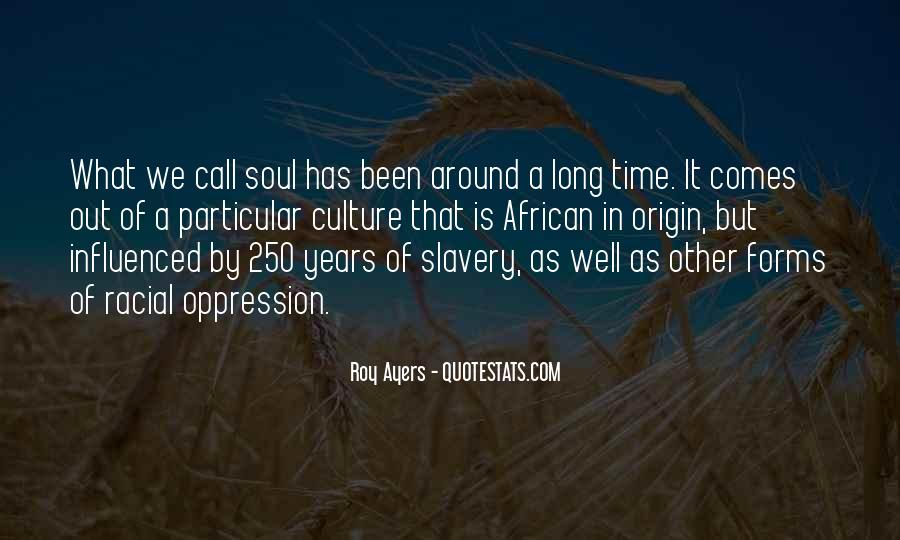 Quotes About Racial Oppression #1836539