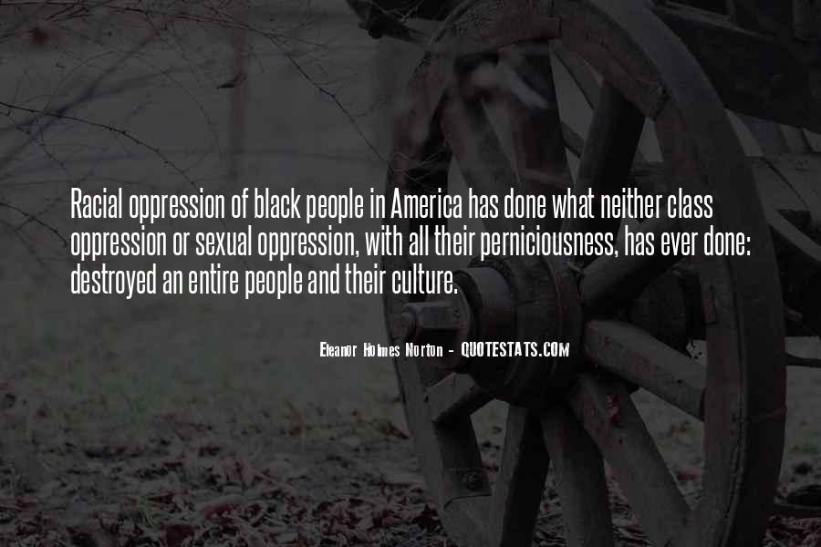 Quotes About Racial Oppression #457615