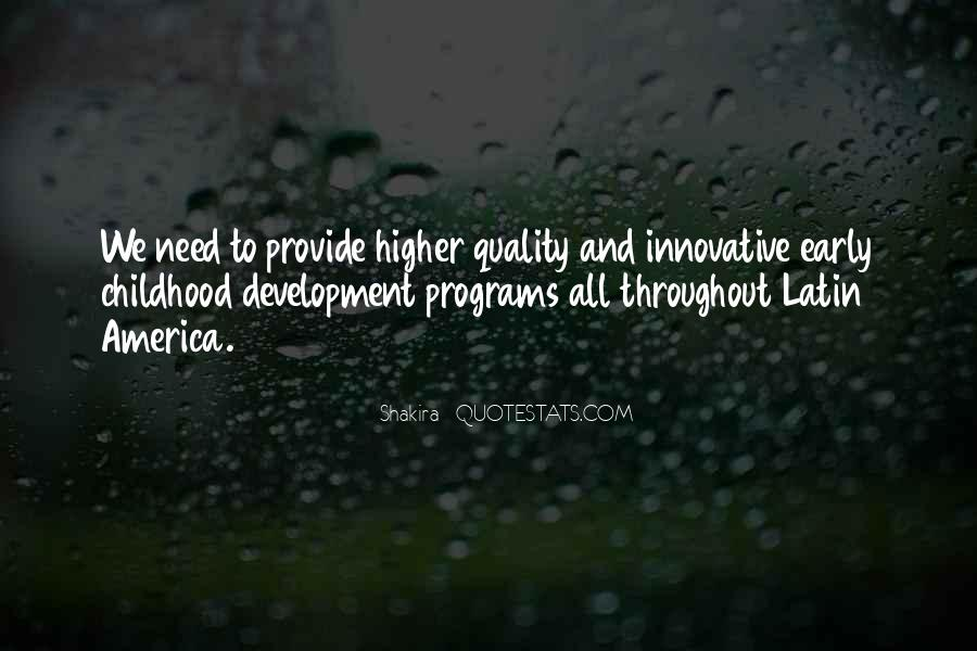 Quotes About Early Childhood Development #120806