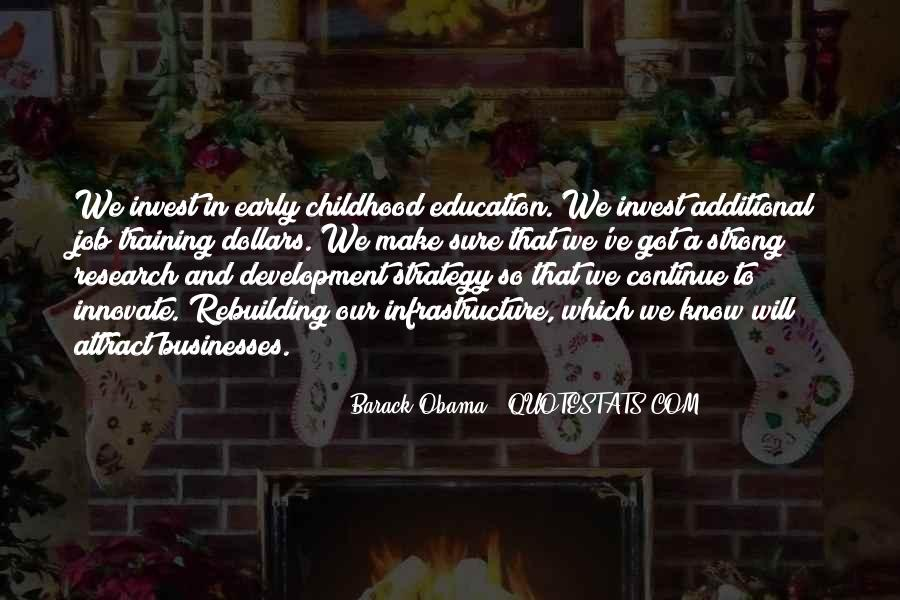 Quotes About Early Childhood Development #780
