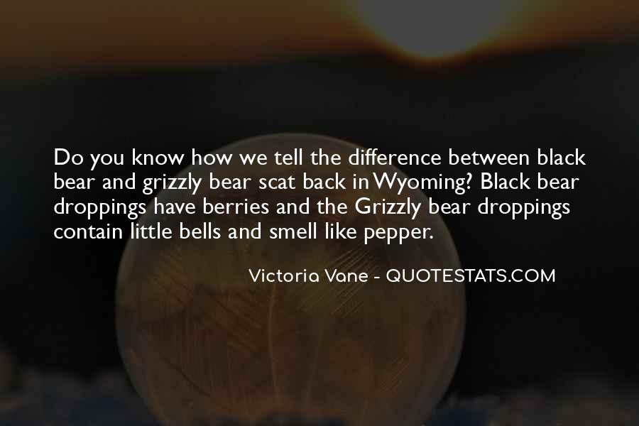 Grizzly's Quotes #1305371