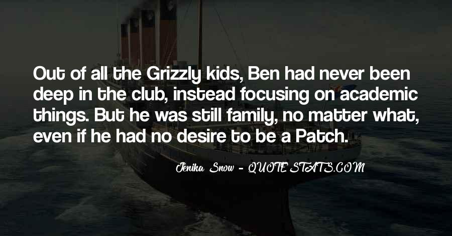 Grizzly's Quotes #137633