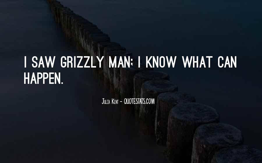 Grizzly's Quotes #1580717