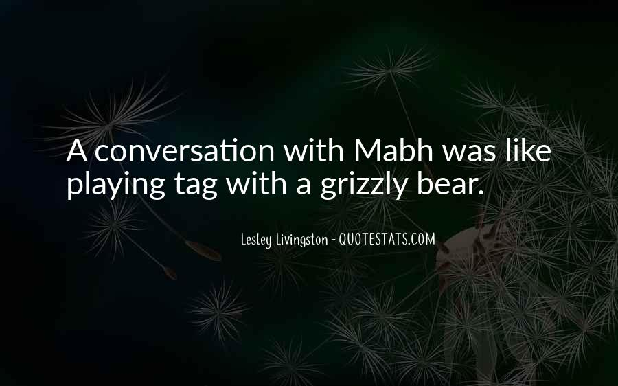 Grizzly's Quotes #1679747