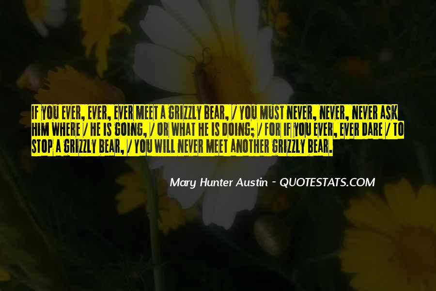 Grizzly's Quotes #1765498