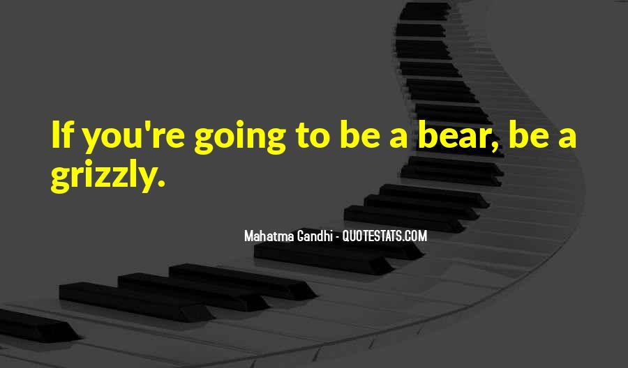 Grizzly's Quotes #1877158